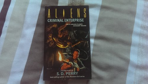 Aliens: Criminal Enterprise, written by S.D.Perry for Dark Horse Press in 2008. Stephani Danelle Perry Interview