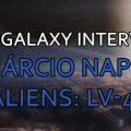 Marcio Napoli Aliens LV-426 Interview