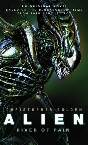 chris-golden-01 Alien - River of Pain Review