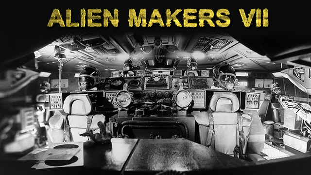 Alien Makers 7 is now available to watch online. Alien Makers 7 Documentary Now Available Online