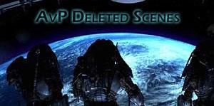20070203_01 AvP Movie Deleted Scenes