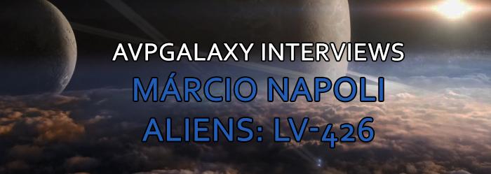 Marcio Napoli Aliens LV-426 Interview AvPGalaxy Interviews Márcio Napoli