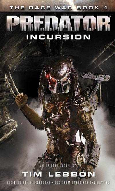 Cover art for TIm Lebbon's Predator - Incursion. AvPGalaxy Interviews Tim Lebbon
