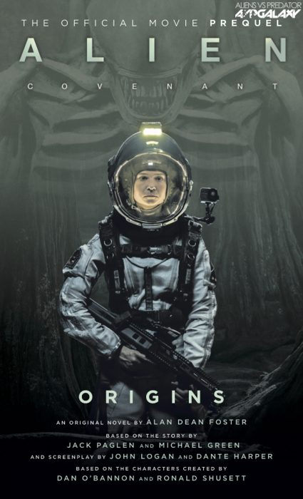 The cover of Alan Dean Foster's Alien: Covenant - Origins. AvPGalaxy Exclusive - Alien: Covenant - Origins Cover Reveal!
