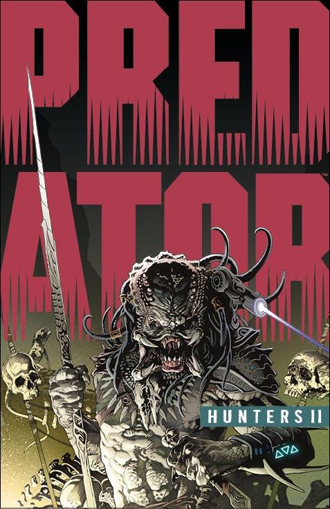 Dark Horse Comics Announces Predator: Hunters 2!