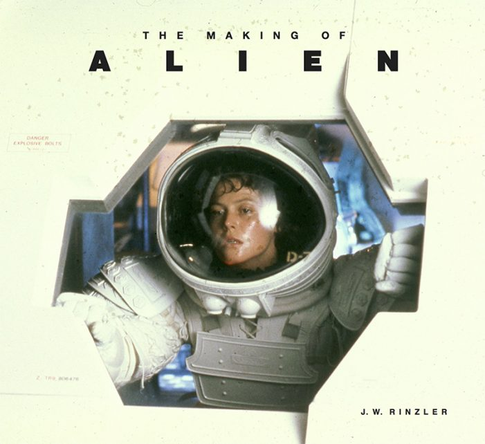 """J.W Rinzler's Comprehensive """"The Making of Alien"""" Announced!"""