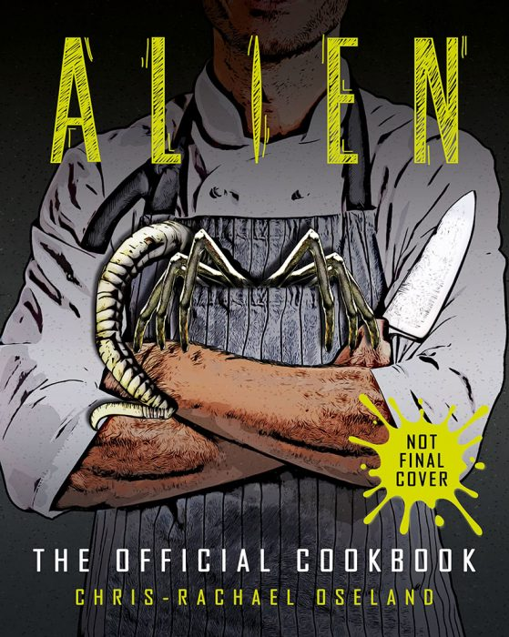 Titan Books Announces Alien: The Official Cookbook