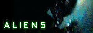 Alien 5 Fan Film