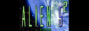 Alien 5² Fan Film