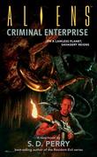 Aliens Criminal Enterprise Review