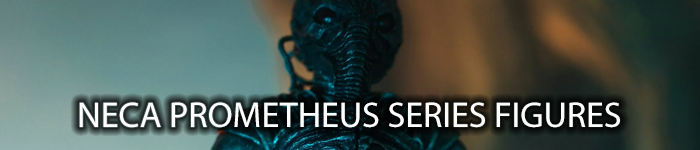 NECA Prometheus Series
