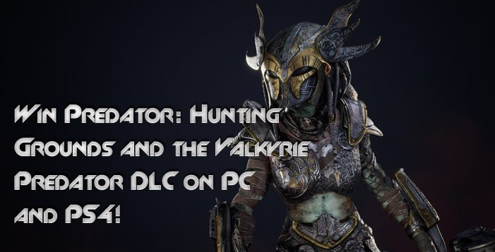 AvP Galaxy Competition: Win 3 Copies of Predator: Hunting Grounds and the Valkyrie Predator DLC!
