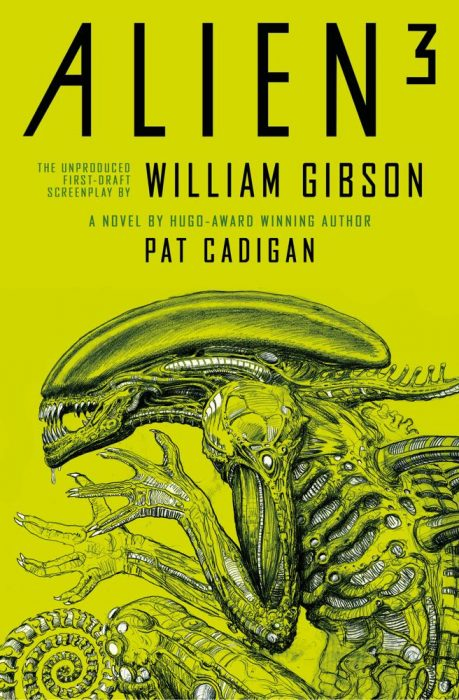 Alien 3: The Unproduced Screenplay by William Gibson Review